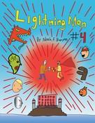 Noah Francis Bunyan: Lightning Man #4
