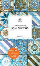 Schilf im Wind - Roman. Überarbeitete Neuausgabe, kommentiert von Jochen Reichel
