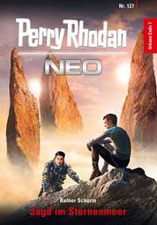 Perry Rhodan Neo 127: Jagd im Sternenmeer - Staffel: Arkons Ende 7 von 10