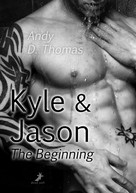 Andy D. Thomas: Kyle & Jason: The Beginning ★★★★★