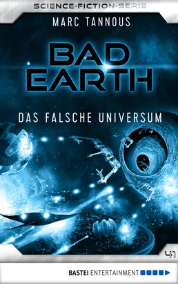 Bad Earth 41 - Science-Fiction-Serie