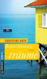 Butterblumenträume - Roman