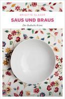 Brigitte Glaser: Saus und Braus ★★★★