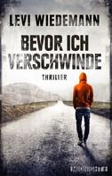 Levi Wiedemann: Bevor ich verschwinde ★★★