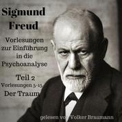 Vorlesungen zur Einführung in die Psychoanalyse (Teil 2) - Vorlesungen 5-15: Der Traum