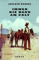 Joachim Honnef: Immer die Hand am Colt ★★