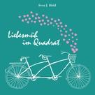 Svea J. Held: Liebesmüh im Quadrat ★★★★★