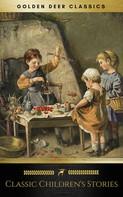 Lewis Carroll: Classic Children's Stories (Golden Deer Classics)