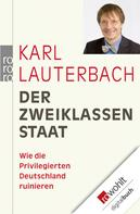 Karl Lauterbach: Der Zweiklassenstaat ★★★★