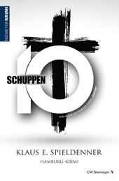 Schuppen 10 - Hamburg-Krimi