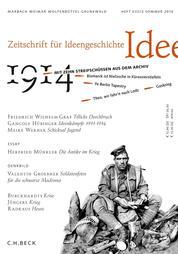 Zeitschrift für Ideengeschichte Heft VIII/2 Sommer 2014 - 1914. Mit 10 Streifschüssen aus dem Archiv