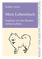 Esther Asch: Mein Lebensbuch