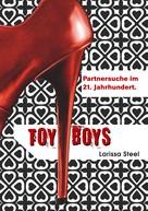 Larissa Steel: Toyboys