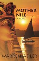 Warren Adler: Mother Nile