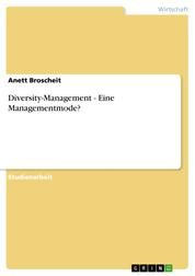 Diversity-Management - Eine Managementmode?