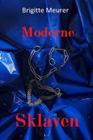 Brigitte Meurer: Moderne Sklaven