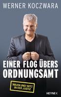 Werner Koczwara: Einer flog übers Ordnungsamt ★★★