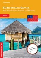 Harald Arens: Südseetraum Samoa