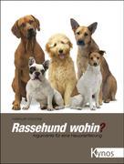 Hellmuth Wachtel: Rassehund wohin? ★★★★★
