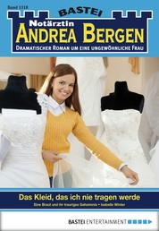 Notärztin Andrea Bergen - Folge 1318 - Das Kleid, das ich nie tragen werde