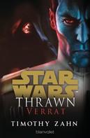 Timothy Zahn: Star Wars™ Thrawn - Verrat ★★★★★