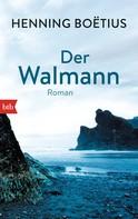 Henning Boëtius: Der Walmann ★★★