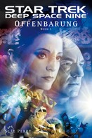 S. D.Perry: Star Trek - Deep Space Nine 8.01: Offenbarung - Buch 1 ★★★★★