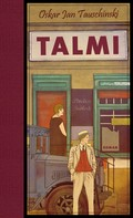 Oskar Jan Tauschinski: Talmi