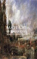 Matt Crim: In Beaver Cove and Elsewhere