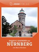 Marco Kirchner: Nürnberg Sagen und Legenden ★★★★★