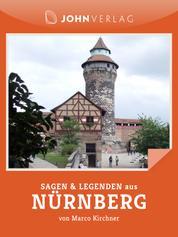 Nürnberg Sagen und Legenden - Stadtsagen Nürnberg