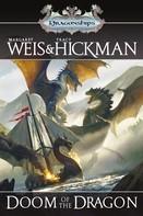 Margaret Weis: Doom of the Dragon