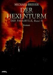 DER HEXENTURM - DER PARA-BULLE, Band 2