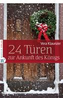 Vera Klaunzer: 24 Türen zur Ankunft des Königs