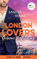 Sandra Henke: LONDON LOVERS - Die Kunst der Unterwerfung ★★★★