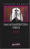 Jürgen Kehrer: Das Schapdetten-Virus ★★★★