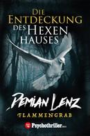 Demian Lenz: Die Entdeckung des Hexenhauses ★★