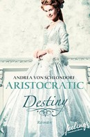 Andrea von Schlondorf: Aristocratic Destiny ★★★