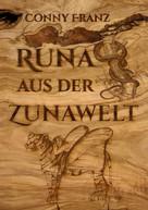 Conny Franz: Runa aus der Zunawelt
