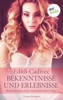 Edith Cadivec: Bekenntnisse und Erlebnisse ★★★