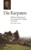 Kurt Scharr: Die Karpaten