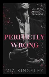 Perfectly Wrong