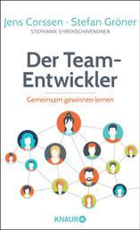 Der Team-Entwickler - Gemeinsam gewinnen lernen