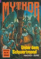 Hans Kneifel: Mythor 47: Unter dem Schwertmond ★★★★★