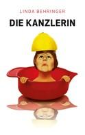 Linda Behringer: Die Kanzlerin ★★★★