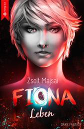 Fiona - Leben - Die Kristallwelten-Saga 5
