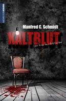 Manfred C Schmidt: Kaltblut ★★★★