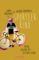 Tommy Krappweis: Sportlerkind ★★★★