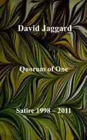 David Jaggard: Quorum of One