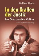 Wolfram Pludra: In den Krallen der Justiz